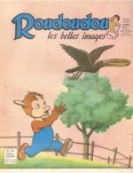ROUDOUDOU LES PLUS BELLES IMAGES N° 165 JUIN 1962 UN JEUDI ROUDOUDOU UN JEUDI RIQUIQUI LA TARTE CORBEAU - Bücher, Zeitschriften, Comics