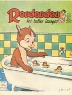 ROUDOUDOU LES PLUS BELLES IMAGES N° 168 AOÛT 1962 UN JEUDI ROUDOUDOU UN JEUDI RIQUIQUI LES CANETONS - Bücher, Zeitschriften, Comics