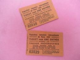 2 Tickets D'entrée Pendant Les Travaux Préparatoires/Exposition Coloniale Internationale De Paris/1931   VPN217 - Tickets D'entrée