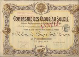 """COMPAGNIE DES CLOUS """"AU SOLEIL """" ACTION DE 500 FRS DIVISEE EN 3200 ACTIONS - Altri"""