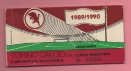 """Abbonamento Con 8 Biglietti D'ingresso Torino Calcio Curva Maratona Campionato Serie """"B"""" 1989-90 - Toegangskaarten"""