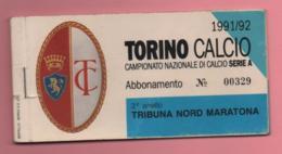 """Abbonamento Con 2 Biglietti D'ingresso Torino Calcio Tribuna Nord Maratona Campionato Serie """"A"""" 1991-92 - Toegangskaarten"""
