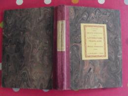 Petite Histoire De La Littérature Française. J. Calvet. 1932. J De Gigord Paris - Boeken, Tijdschriften, Stripverhalen