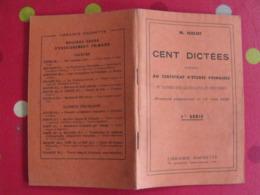 100 Dictées Données Au Certificat F'études Primaires. M Holot. Hachette 1940 - Boeken, Tijdschriften, Stripverhalen