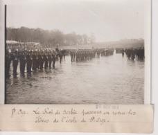 SAINT CYR LE ROI DE SERBIE  EN REVUE LES ELEVES DE L'ECOLE 18*13CM Maurice-Louis BRANGER PARÍS (1874-1950) - Guerra, Militares