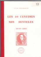 LES 40 Centimes Medaillon Par  E Et M Deneumostier 107 Pages - 1849-1850 Médaillons (3/5)