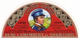 ETIQUETTE FROMAGE  DEMI-CAMEMBERT - L'AMATEUR NORMAND -  Fab En NORMANDIE  - CALVADOS -14 - Fromage