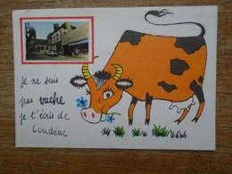 Loudéac , Je Ne Suis Pas Vache , Je T'écris De Loudéac - Loudéac
