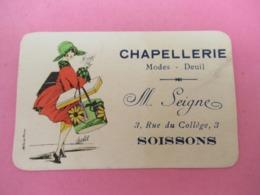 Petite Carte Commerciale/ Chapellerie/Modes Deuil/ SEIGNE, Rue Du Collége SOISSONS/ Vers 1920   VPN227 - Altri