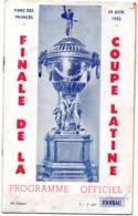 Programme Officiel De La Finale De La 4eme Coupe Latine  Nice- Barcelone  Le 29 Juin 1952 Au Parc Des Princes - Books