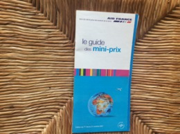 AIR FRANCE  Le Guide Des Mini-Prix   ANNÉE 2001 - Advertisements