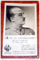 ESPAÑA  GUERRA CIVIL,GENERALISIMO FRANCO , NAVIDAD 1938 , FELICITACION FRENTES Y HOSPITALES - Documentos Históricos