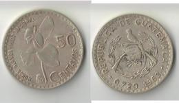 GUATEMALA   50  CENTAVOS 1962 ARGENT - Guatemala