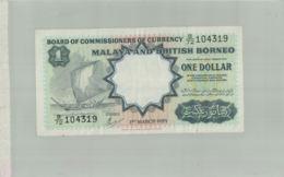 BILLET BANQUE  ONE DOLLAR  MALAYA AND BRITISH  BORNEO  MALAISIE Et BORNEO BRITANNIQUE 1959 -sept  2019  Alb Bil - Malaysie