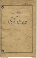 LIVRET MILITAIRE CLASSE 1927  CHATRON LOUIS  Bureau De MONTLUCON - Documents