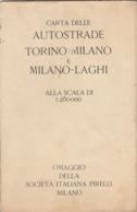 9512-CARTA DELLE AUTOSTRADE TORINO-MILANO E MILANO-LAGHI-1937 - Carte Stradali