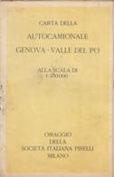 9513-CARTA DELLA AUTOCAMIONALE GENOVA-VALLE DEL PO-1938 - Carte Stradali