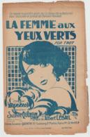 (TRE) LA FEMME AUX YEUX VERTS , BERARD , Paroles SUZANNE QUENTIN , Musique ALBERT LEBAIL - Scores & Partitions