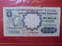 MALAYA And BRITISH BORNEO ONE DOLLAR 1959 CIRCULER (B.7) - Malaysia