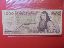 MEXIQUE 1000 PESOS 1985 CIRCULER (B.7) - México