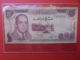 MAROC 10 DIRHAMS 1970 CIRCULER (B.7) - Marocco