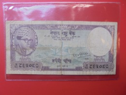 NEPAL 5 RUPEES 1961 CIRCULER (B.7) - Népal