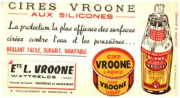 "Ci V/Buvard Cire ""Vroone"" (Format 12 X 20) (N= 1) - Buvards, Protège-cahiers Illustrés"