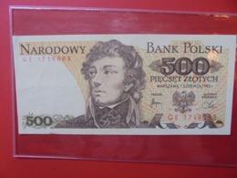 POLOGNE 500 ZLOTY 1982 CIRCULER (B.7) - Polen