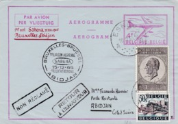 Aérograme  Par Avion 1er Vol Sabena Bruxelles - Abidjan Retour Non Réclamé 1965 - Entiers Postaux