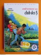 ENLEVEMENT AU CLUB DES CINQ - Books, Magazines, Comics