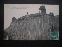Les Orgues Et Les Ruines Du Chateau De Gravenoire(Puy-de-Dome) 1910 - France
