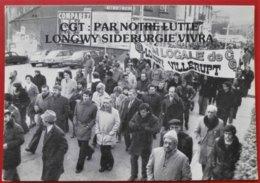 Cpm 54 LONGWY Villerupt CGT Manifestation Du 19/12/78  2CV Simca ... - Longwy