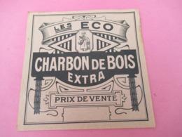 Etiquette Ancienne De Produit/ Charbon De Bois Extra/ Les Eco/Prix De Vente   /Vers 1930-1950    ETIQ176 - Altri