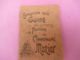 Guide D'Exposition/Champagne MERCIER/Exposition Universelle De Paris 1900/Pavillon Du Champagne MERCIER/1900      PGC365 - Otros