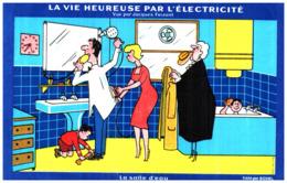"""E E/Buvard Electricité Eau Chaude """"éditeur Jacques Faizant""""  (Format 21 X 13) (N= 4) - Electricité & Gaz"""