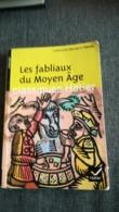LES FABLIAUX DU MOYEN AGE Classiques Hatier - Boeken, Tijdschriften, Stripverhalen