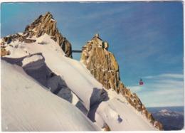 Au Pays De Mont-Blanc - Le Téléférique  De L'Aguille Du Midi - (Haute-Savoie) - 1966 - Chamonix-Mont-Blanc