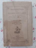Devinettes Ou Enigmes Populaires De La France 1877 Suivies De La Réimpression D'un Recueil De 77 Indovinelli De 1628 - Libri, Riviste, Fumetti