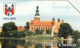 POLONIA. 750 Years Of Chelmza. 25U. 1058. (169) - Polonia