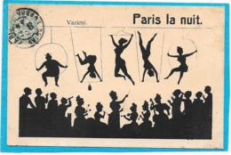 OMBRES CHINOISES - SILHOUETTES - PARIS La Nuit - Trapézistes, Orchestre - Silhouettes