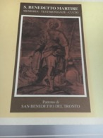 Libretto SAN BENEDETTO MARTIRE SAN PATRONO DI SAN BENEDETTO DEL TRONTO Perfetto - Religion & Esotérisme