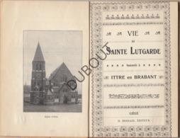ITTRE En Brabant - Vie De Sainte Lutgarde 1907  (R49) - Oud