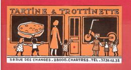 CHARTRES MAGASIN TARTINE ET TROTINETTE 38 RUE DES CHANGES CARTE EN TRES BON ETAT - Chartres