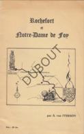 ROCHEFORT / Notre Dame De FOY - 1964 - Avec Des Illustrations - A. Van Iterson  (R44) - Oud