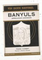 étiquette , VIN DOUX NATUREL , BANYULS ,Pierre Cusset - Languedoc-Roussillon
