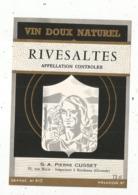 étiquette , VIN DOUX NATUREL , RIVESALTES , S.A Pierre Cusset - Languedoc-Roussillon