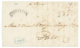 "1840 GIBRALTAR + Boxed P.BRIT. + ""Pr TAGUS"" On Entire Letter From GIBRALTAR To PORTUGAL. Superb. - Gibraltar"