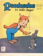 ROUDOUDOU LES PLUS BELLES IMAGES N° 226 OCTOBRE 1964 UN JEUDI ROUDOUDOU UN JEUDI RIQUIQUI LE LAPIN MECANIQUE - Books, Magazines, Comics