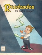 ROUDOUDOU LES PLUS BELLES IMAGES N° 227 NOVEMBRE 1964 UN JEUDI ROUDOUDOU UN JEUDI RIQUIQUI LE FAMEUX ACROBATE JONGLEUR - Books, Magazines, Comics