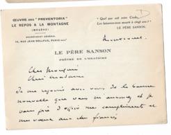 Le Père SANSON  Prêtre De L'Oratoire  MEGEVE  Le Repos De La Montagne  Carte 2 Faces écrites 1929 - Autographes